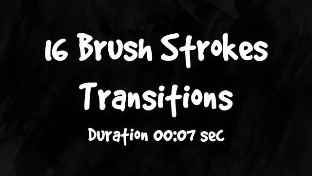 16 Brush Strokes Transitions: Stock Motion Graphics