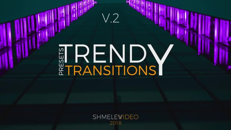 Trendy Transitions V.2: Premiere Pro Presets