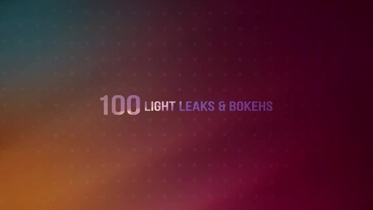 100 Light Leaks & Bokehs - Free download