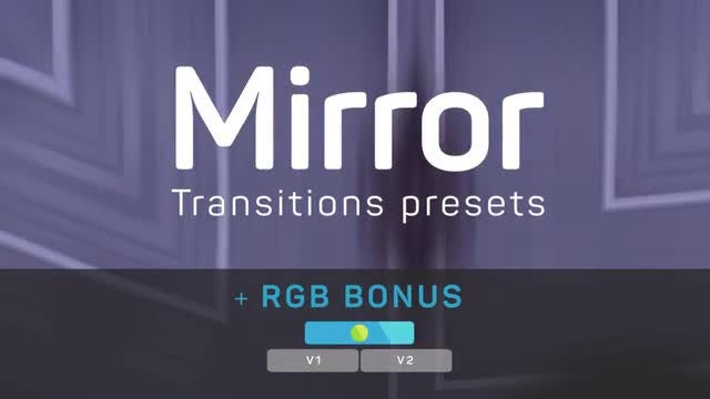 Mirror Transitions (+ RGB): Premiere Pro Presets