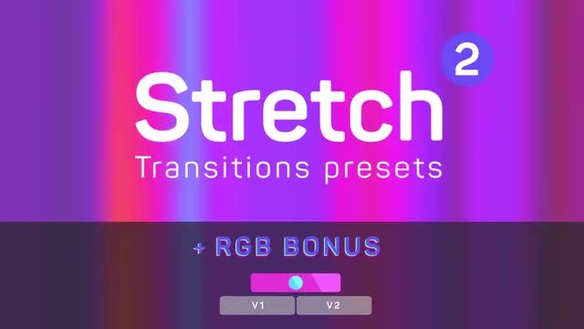 Stretch Transitions Presets 2 [Glow]: Premiere Pro Presets