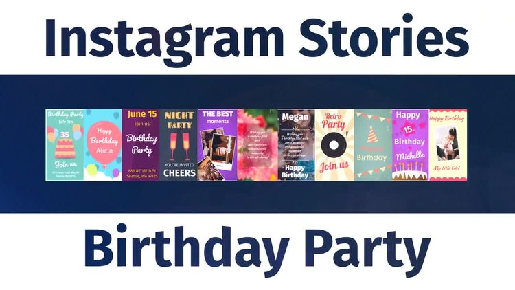 Instagram Birthday Party Stories V0.06 Motionarray Free Download