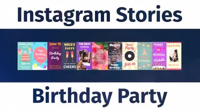 Instagram Birthday Party Stories V0.06: After Effects Templates