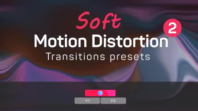 Soft Motion Distortion Transitions Presets 2: Premiere Pro Presets