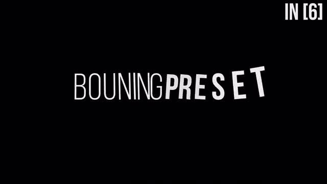 Bouning TextPreset V1.0: After Effects Presets