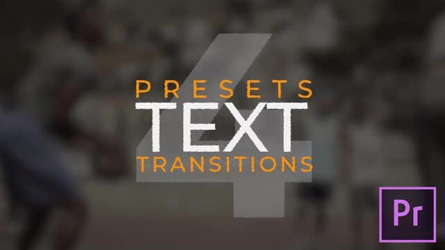 Text Transitions V.4: Premiere Pro Presets
