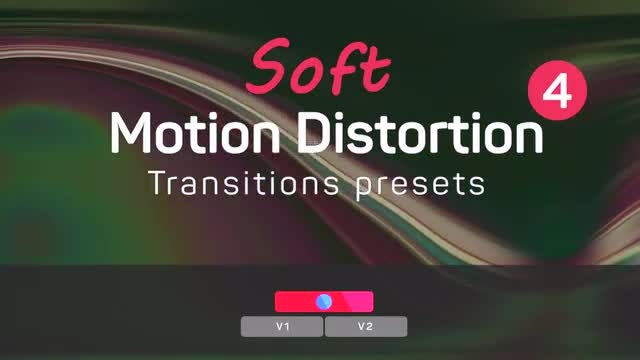 Soft Motion Distortion Transitions 4: Premiere Pro Presets