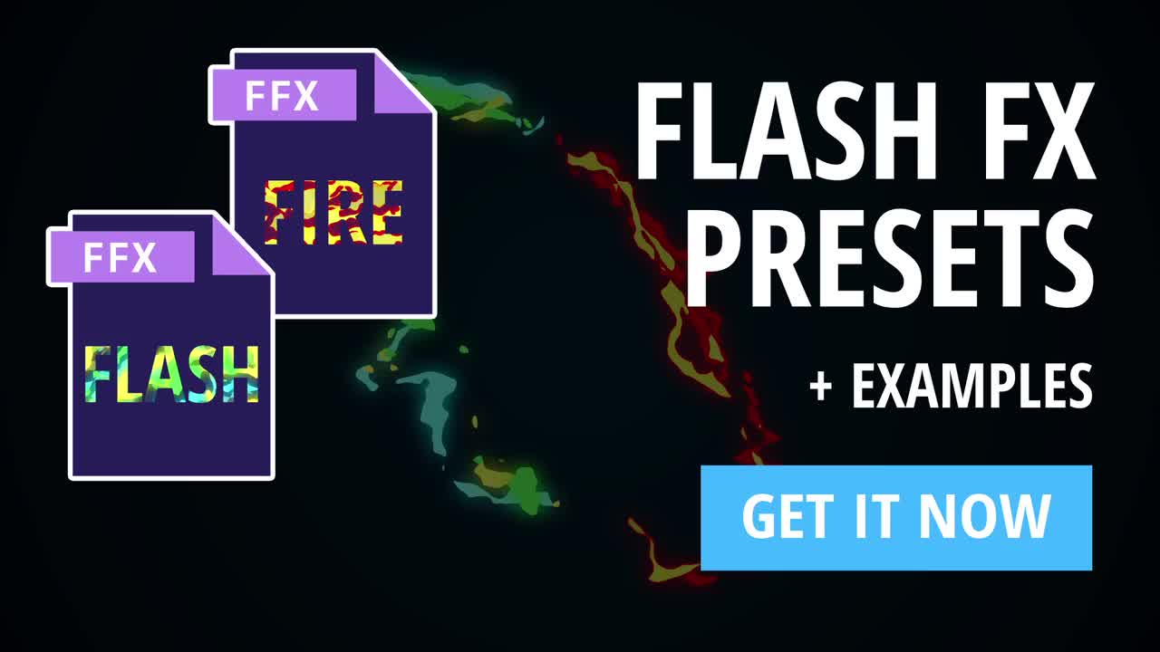 Flash FX Presets - After Effects Presets | Motion Array
