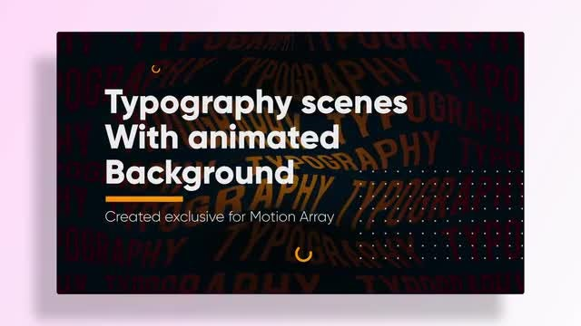 Typo Scenes With Animated Typography Background: After Effects Templates