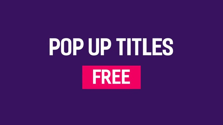 Free Pop Up Titles: After Effects Templates