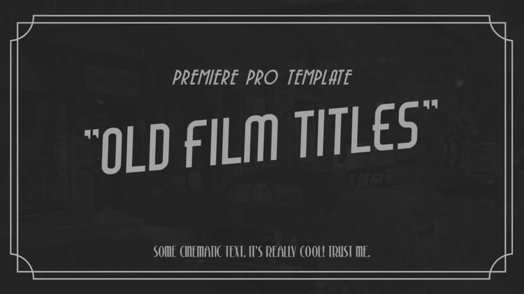Old Film Titles: Premiere Pro Templates