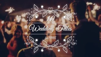 10 Wedding Titles: After Effects Templates