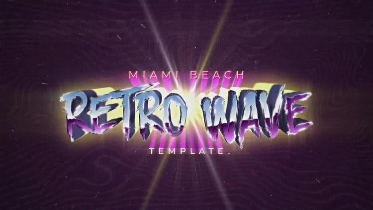 Retro Wave Intro #7: Motion Graphics Templates
