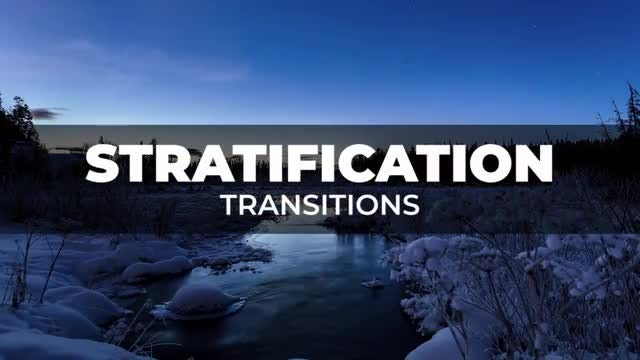 Stratification Transitions: Premiere Pro Presets