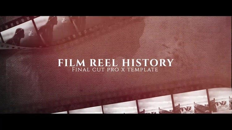 Film Reel History: Final Cut Pro Templates