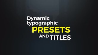 Dynamic Typographic Presets: Premiere Pro Templates