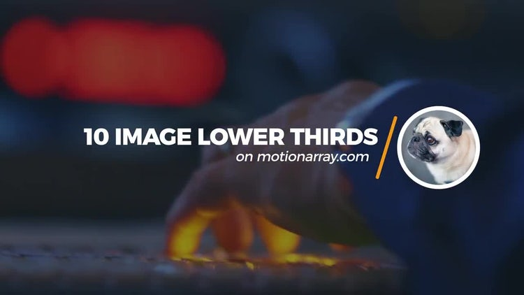 10 Image Lower Thirds: After Effects Templates