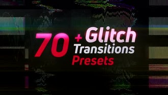 70+Glitch Transitions Presets: Premiere Pro Templates