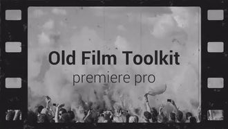 Old Film Toolkit: Motion Graphics Templates