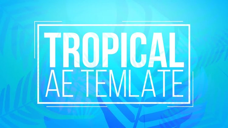 Tropical Titles: After Effects Templates