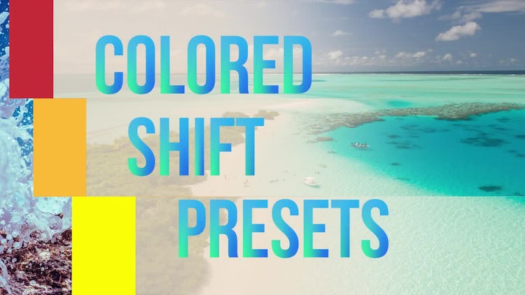 Colored Shift Presets: Premiere Pro Templates