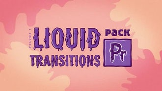 Liquid Transitions Pack: Premiere Pro Templates
