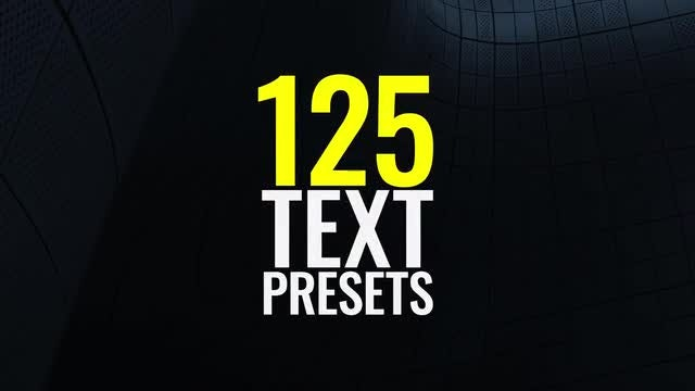125 Text Presets: Motion Graphics Templates