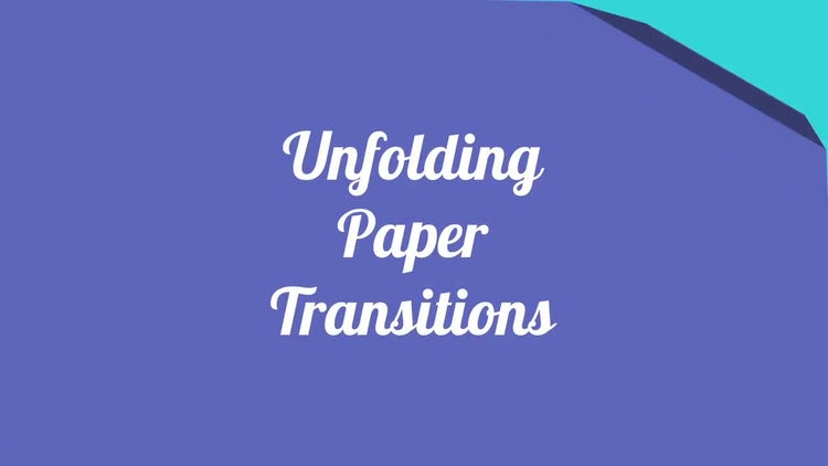 Unfolding Paper Transitions: After Effects Templates