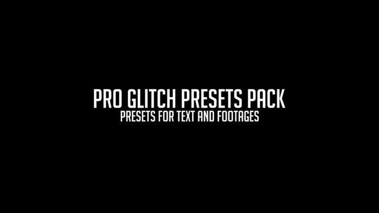 Pro Glitch Presets : Premiere Pro Presets