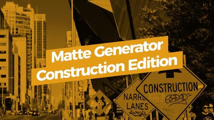 Matte Generator. Construction Edition: Motion Graphics Templates