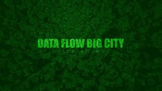 Data Flow Big City: Motion Graphics