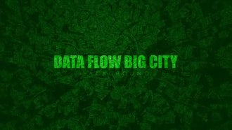 Data Flow Big City: Motion Graphics