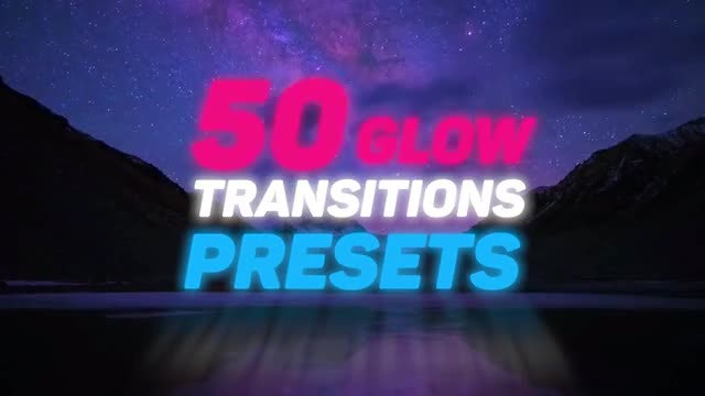 50 Glow Transition Presets: Premiere Pro Presets