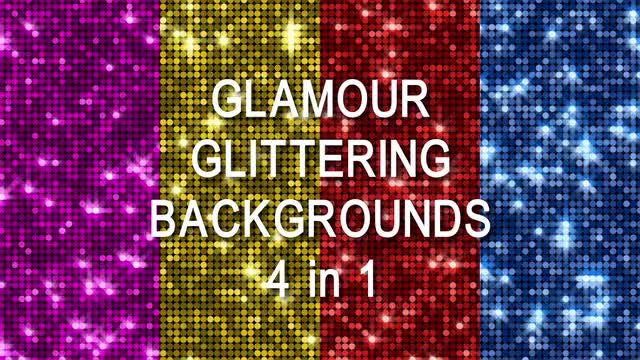 Glamour Glittering Backgrounds. 4 in 1: Stock Motion Graphics