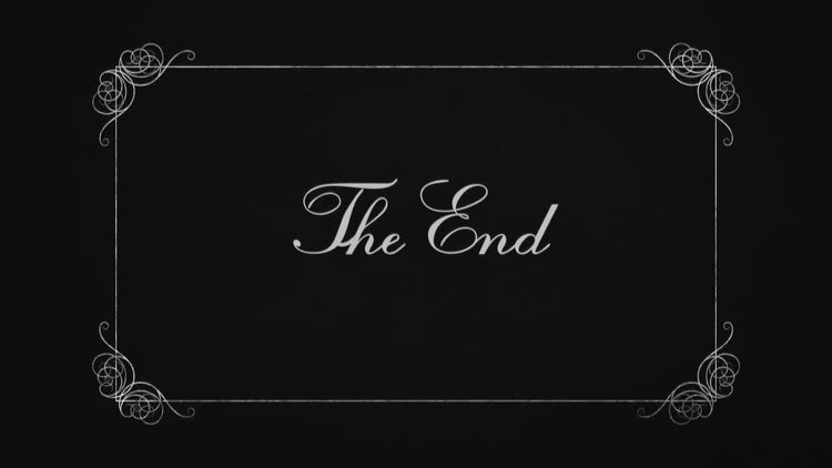 The End Old Silent Film: Motion Graphics