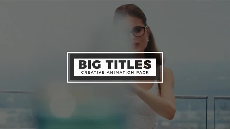 BIG Titles: After Effects Templates