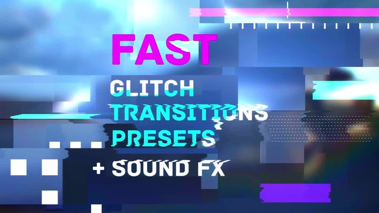 Fast Glitch Transitions Presets: Premiere Pro Templates