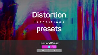 Distortion Transitions Presets: Premiere Pro Templates