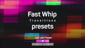 Fast Whip Transitions Presets: Premiere Pro Templates