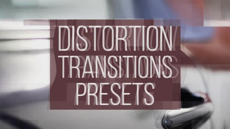Distortion Transitions Presets: Premiere Pro Presets