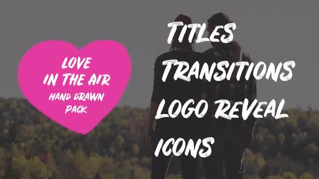 Love In The Air. Hand Drawn Pack: Premiere Pro Templates