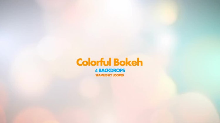 Colorful Bokeh Pack 01: Motion Graphics
