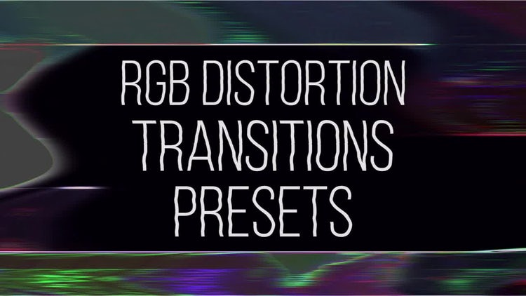 RGB Distortion Transitions Presets: Premiere Pro Templates