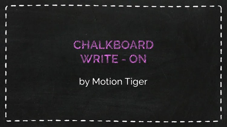 Chalkboard Writing Template: After Effects Templates