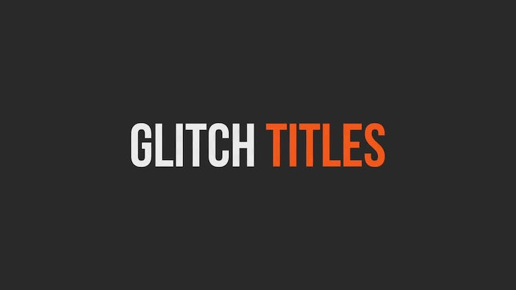 Glitch Titles: After Effects Templates
