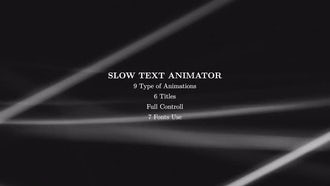 Slow Text Animator: Motion Graphics Templates