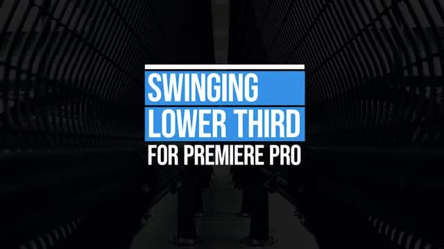 Swinging Lower Thirds: Motion Graphics Templates