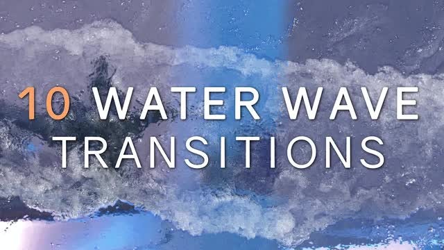 10 Realistic Water Wave Transitions: Premiere Pro Templates