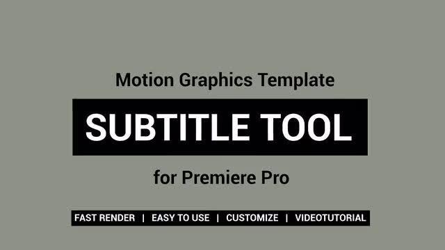 Subtitle Tool: Motion Graphics Templates