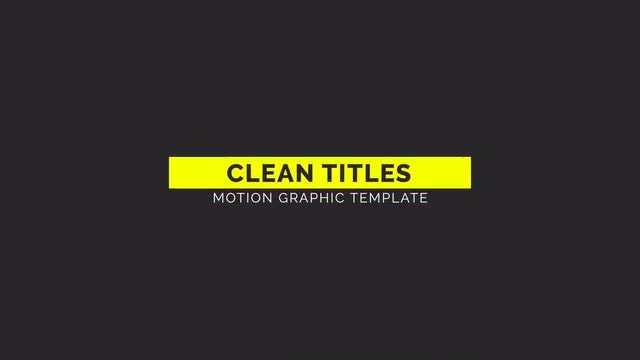 Clean Titles: Motion Graphics Templates